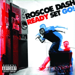 Roscoe Dash - Ready Set Go! (Pre-Album) (2010)