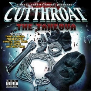 Cutthroat - The Takeova (2010)