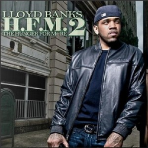 Lloyd Banks - The Hunger for More 2 (2010)[Clean]