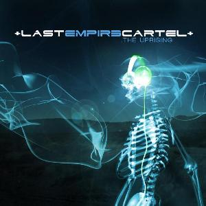 Last Empire Cartel - The Uprising (EP) 2010