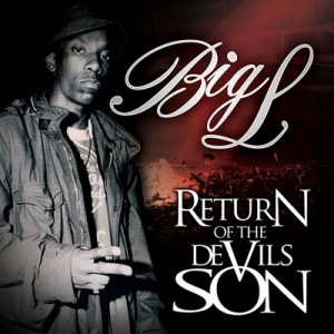 Big L - Return of the Devil's Son (2010)