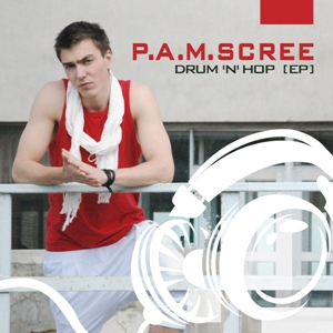 P.A.M. Scree - Drum'n'hop (EP) 2010