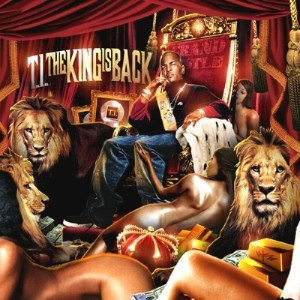 T.I. – The King Is Back (2010)