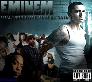 Eminem - Collaborative Tracks 2010