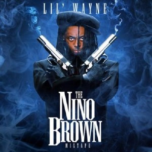 Lil Wayne � The Nino Brown (2010)
