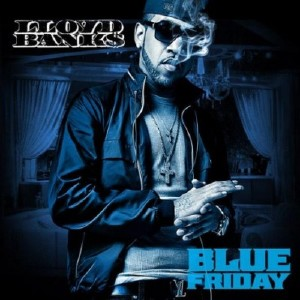 Lloyd Banks – Blue Friday (2010)
