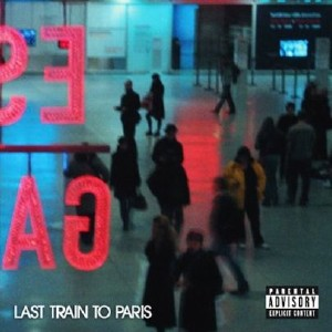 Diddy & Dirty Money - Last Train to Paris (Deluxe Edition) (2010)
