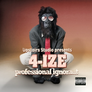 4-IZE - Professional Ignorant (2010)