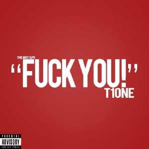 T1One a.k.a. ���� ����� - Fuck You! (2010)