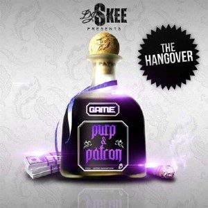 The Game - Purp & Patron: The Hangover (2011)