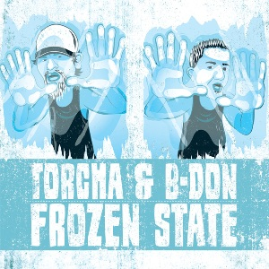 Torcha & B-don - Frozen State (2010)
