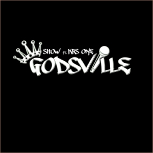 KRS-One & Showbiz - Godsville (2011)