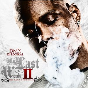 DMX - My Last Words II (2011)