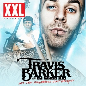 Travis Barker � Let The Drummer Get Wicked (2011)