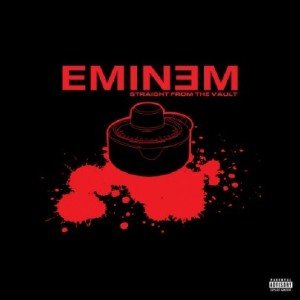 Eminem – Straight From The Vault (2011)