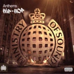 Ministry of Sound Presents Hip Hop Anthems (2011)