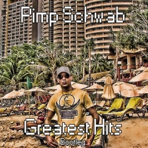 Pimp Schwab - Greatest Hits (2011)