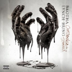 Brotha Lynch Hung - Coathanga Strangla (2011)