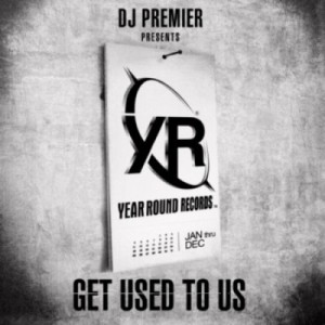 DJ Premier Presents - Year Round Records (2010)