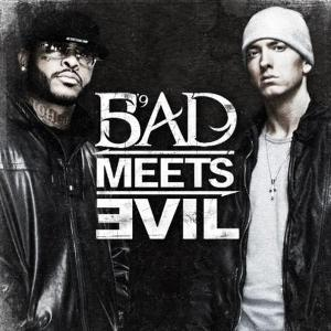 Eminem & Royce da 5'9'' - Bad Meets Evil (2011)