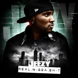 Young Jeezy - Real Nigga Shit (2011)