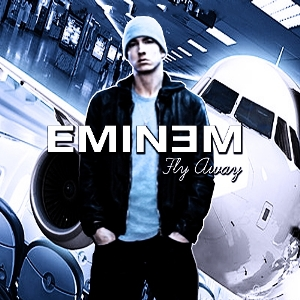 Eminem - Fly Away (2011)