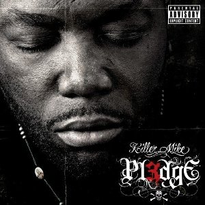 Killer Mike - PL3DGE (2011)