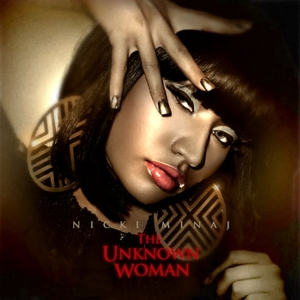 Nicki Minaj - The Unknown Woman (2011)