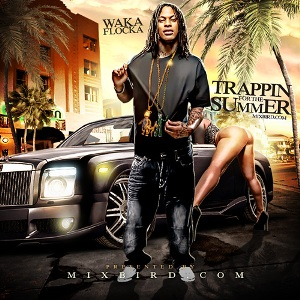 Waka Flocka - Trappin For The Summer (2011)