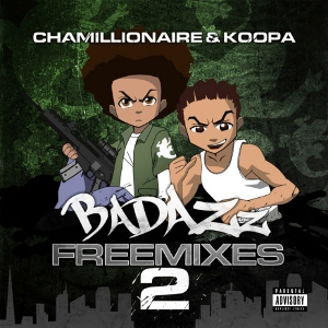 Chamillionaire - Badazz Freemixes 2 [Official] (2011)