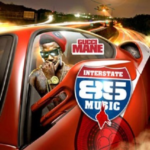 Gucci Mane - Interstate 85 Music (2011)