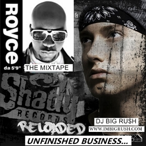EMINEM vs ROYCE DA 5'9 - UNFINSHED BUSINESS (2011)