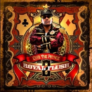 Cyhi The Prynce - Royal Flush 2 (2011)
