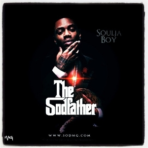 Soulja Boy - The Sodfather (2011)