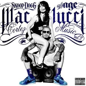 Snoop Dogg Presents: Mac Lucci - Cortez Muzik Vol2 (2011)