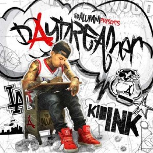 Kid Ink - Daydreamer (2011)
