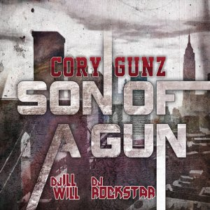 Cory Gunz - Son Of A Gun (2011)