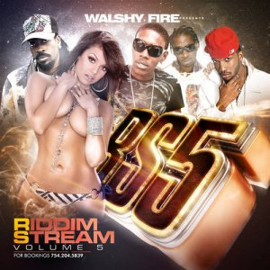 Walshy Fire - Riddimstream Vol. 5 (2011)