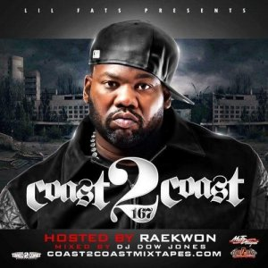 Coast 2 Coast Vol. 167 (Hosted By. Raekwon) (2011)