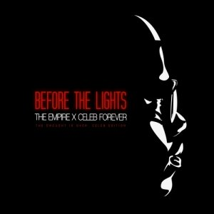 The Empire & Celeb Forever - Before The Lights (2011)