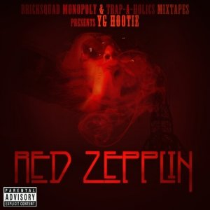 Trap-A-Holics & YG Hootie - Red Zepplin (2011)