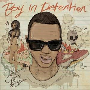 Chris Brown - Boy In Detention (2011)