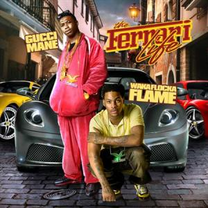 Gucci Mane & Waka Flocka - The Ferrari Life (2011)