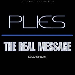 Plies - The Real Message (2011)