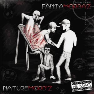 FantaMordaZ - NatureMordZ (2011)