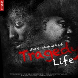 2pac & Notorious B.I.G - Tragedy Life