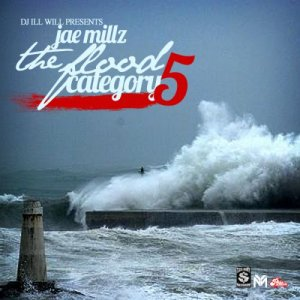 Jae Millz - The Flood (Category 5) (2011)