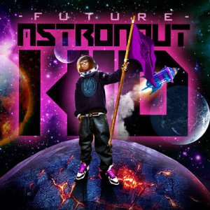 Future - Astronaut Kid (2011)