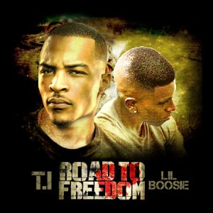 T.I. VS Lil-Boosie - The Road To Freedom (2011)