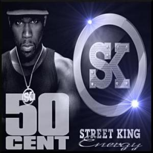 50 Cent - Street King Energy (2011)